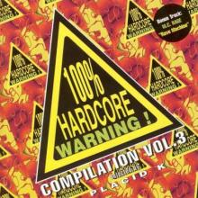 VA - 100% Hardcore Warning! Compilation Vol.3 (1997) [FLAC]