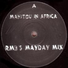 Manitou - In Africa 1996 Mayday Mixes