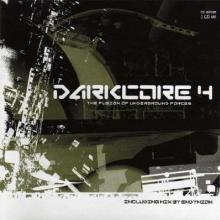 VA - Darkcore 4 - The Fusion Of Underground Forces (2003) [FLAC]
