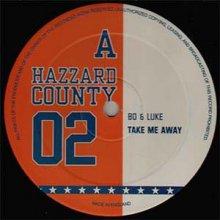 Bo & Luke - Take Me Away / W.O.W.U.
