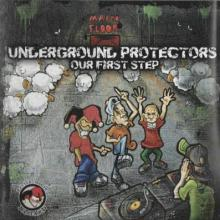 VA - Underground Protectors - Our First Step (2016) [FLAC]