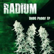 Radium - Drug Proof EP