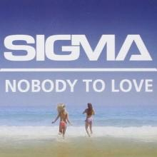 Sigma - Nobody To Love (2014) [FLAC]