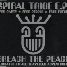 Spiral Tribe - Breach The Peace (1992) [FLAC]