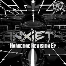 Anxiety - Hardcore Revision EP