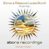 Zhiroc & Rebecca Louise Burch - From You (2021) [FLAC]
