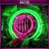 Distorted Frequencies - Make It Pop (2021) [FLAC]