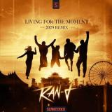 Ran-D - Living For The Moment (2020 Remix) (2020) [FLAC]