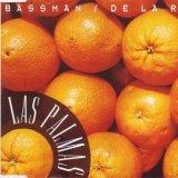 Bassman & De La Ray - Las Palmas (1993) [FLAC]