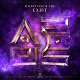 Wildstylez & TNT - Exist (2020) [FLAC]