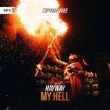 Hayway - My Hell (Edit) (2021) [FLAC]