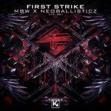 Mbw & Neoballisticz - First Strike (2021) [FLAC]