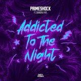 Primeshock & Diandra Faye - Addicted To The Night (Edit) (2021) [FLAC]
