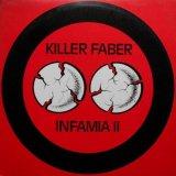 Killer Faber - Infamia II (1992) [FLAC]