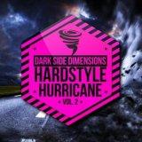 VA - Hardstyle Hurricane Vol 2 : Dark Side Dimensions (2021) [FLAC]