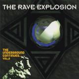 VA - The Rave Explosion - The Underground Continues... Vol. 2 (1995) [FLAC]