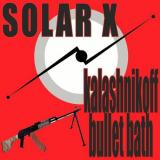 Solar X - Kalashnikoff Bullet Bath (2006) [FLAC]