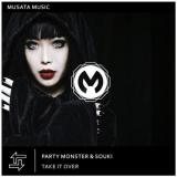 Party Monster & Souki - Take It Over (2020) [FLAC]