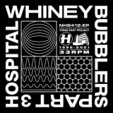Whiney - Bubblers Part Three (2021) [FLAC]