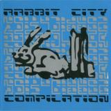 VA - Rabbit City Compilation Vol. 1 (1994) [FLAC]
