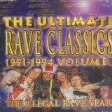 VA - The Ultimate Rave Classics 1991-1994 Volume 1 (1996) [FLAC]