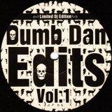 Unknown Artist - Dumb Dan Edits Vol. 1 [DUMB001] [2006]