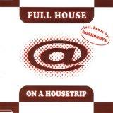 Full House -  On A Housetrip (1998)