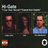 Hi-Gate -  I Can Hear Voices / Caned & Unable (2000) (FLAC)