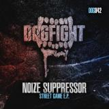 Noize Suppressor - Street Game EP (2018) [FLAC] download