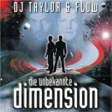 DJ Taylor & Flow - Die Unbekannte Dimension (2000) [FLAC] download