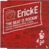ErickE - The Beat Is Rockin (2007)