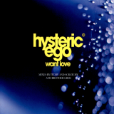 Hysteric Ego – Want Love (1996) [FLAC]