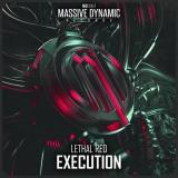Lethal Red - Execution (2020) [FLAC]