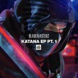 Blademasterz - Katana EP Pt.1 (2021) [FLAC]