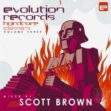Scott Brown - Evolution Records Hardcore Classics - Volume Three (2016) [FLAC]