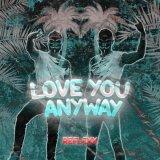 Reflexx - Love You Anyway (2021) [FLAC]