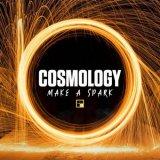 Cosmology - Make A Spark (2021) [FLAC]