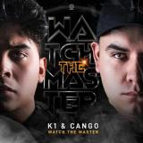 K1 & Cango - Watch The Master (Edit) (2021) [FLAC]