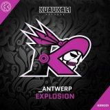 _Antwerp - Explosion (Edit) (2021) [FLAC]