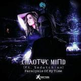 Chaotyc Mind & Sedutchion - Paralysis Of My Time (2021) [FLAC]