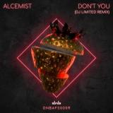 Alcemist - Don't You (DJ Limited Remix) (2021) [FLAC]