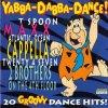 VA - Yabba-Dabba-Dance! (1994) [FLAC]