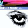 Agnelli & Nelson – El Nino (1998) [FLAC]