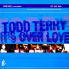 Todd Terry Presents Shannon ‎– It's Over Love (1997) [FLAC]
