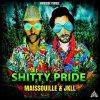 Maissouille & JKLL - Shitty Pride (2021) [FLAC]
