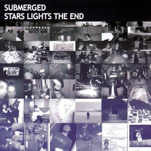 Submerged - Stars Lights The End (2007) [FLAC]