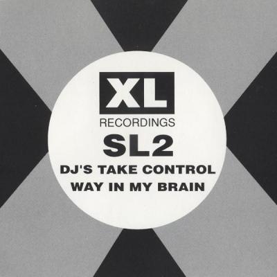 SL2 - DJ's Take Control / Way In My Brain (1991) [FLAC]